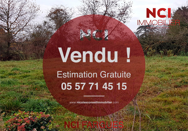 Encore un Terrain sur la commune de FARGUES ST HILAIRE vendu par votre Agence NCI !!